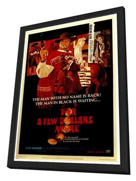 For a Few Dollars More - 27 x 40 Movie Poster - Style A - in Deluxe Wood Frame