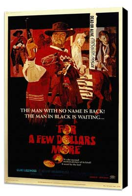 For a Few Dollars More - 11 x 17 Movie Poster - Style A - Museum Wrapped Canvas