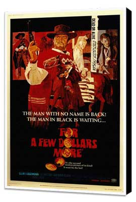 For a Few Dollars More - 27 x 40 Movie Poster - Style A - Museum Wrapped Canvas