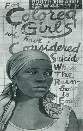 For Colored Girls Who Have Considered Suicide/When the Rainbow is Enuf (Broadway) - 14 x 22 Poster - Style A