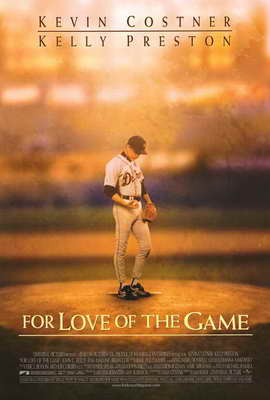 For Love of the Game - 27 x 40 Movie Poster