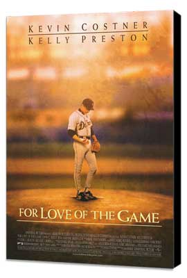 For Love of the Game - 27 x 40 Movie Poster - Style A - Museum Wrapped Canvas