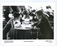 For Love or Money - 8 x 10 B&W Photo #1