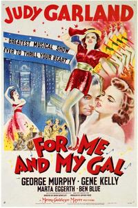 For Me and My Gal - 43 x 62 Movie Poster - Bus Shelter Style A