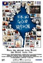 """For No Good Reason"" Movie Poster"