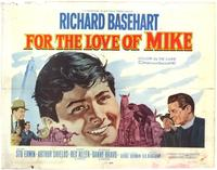 For the Love of Mike - 22 x 28 Movie Poster - Half Sheet Style A