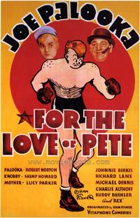 For the Love of Pete - 43 x 62 Movie Poster - Bus Shelter Style A