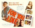 For You I Die - 30 x 40 Movie Poster UK - Style A