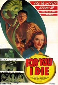 For You I Die - 27 x 40 Movie Poster - Style A
