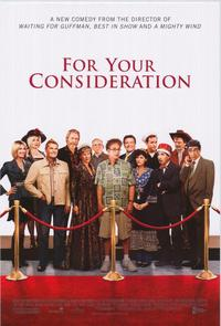 For Your Consideration - 43 x 62 Movie Poster - Bus Shelter Style A