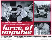 Force of Impulse - 11 x 14 Movie Poster - Style A