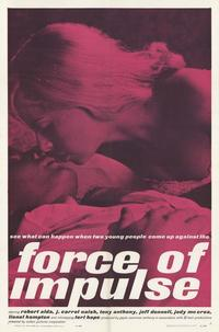 Force of Impulse - 11 x 17 Movie Poster - Style A