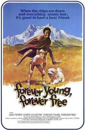 Forever Young Forever Free - 11 x 17 Movie Poster - Style B