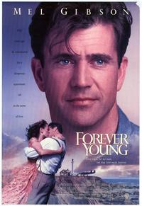 Forever Young - 43 x 62 Movie Poster - Bus Shelter Style A