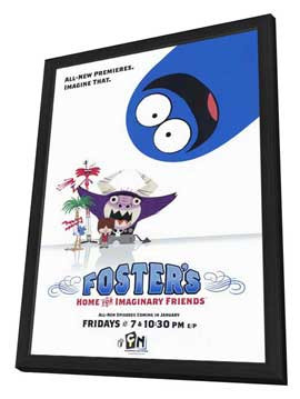 Foster's Home for Imaginary Friends - 11 x 17 TV Poster - Style B - in Deluxe Wood Frame