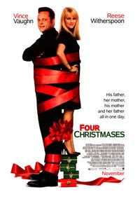 Four Christmases - 43 x 62 Movie Poster - Bus Shelter Style A