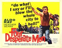 Four Desperate Men - 22 x 28 Movie Poster - Half Sheet Style A