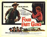 Four Fast Guns - 22 x 28 Movie Poster - Half Sheet Style A