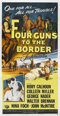 Four Guns to the Border - 41 x 81 3 Sheet Movie Poster - Style A