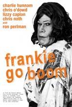 Frankie Go Boom - 11 x 17 Movie Poster - Style A