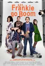 Frankie Go Boom - 11 x 17 Movie Poster - Style B