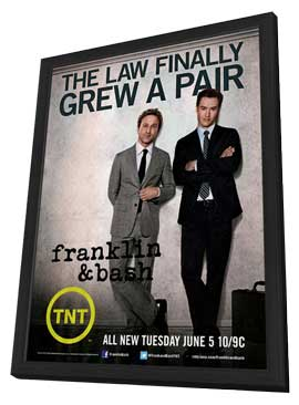Franklin & Bash (TV) - 11 x 17 TV Poster - Style A - in Deluxe Wood Frame