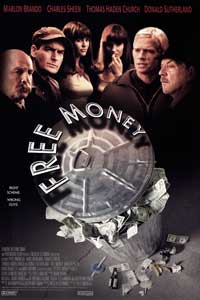 Free Money - 43 x 62 Movie Poster - Bus Shelter Style A