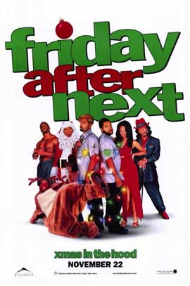 Friday After Next - 27 x 40 Movie Poster - Style C