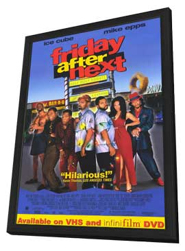 Friday After Next - 11 x 17 Movie Poster - Style A - in Deluxe Wood Frame