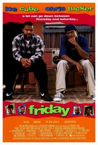 Friday - 43 x 62 Movie Poster - Bus Shelter Style A