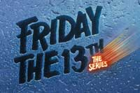 Friday the 13th (TV) - 27 x 40 TV Poster - Style A