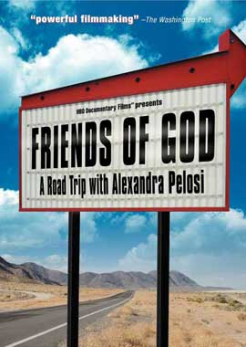 Friends of God: A Road Trip with Alexandra Pelosi - 11 x 17 Movie Poster - Style A