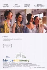Friends with Money - 43 x 62 Movie Poster - Bus Shelter Style A