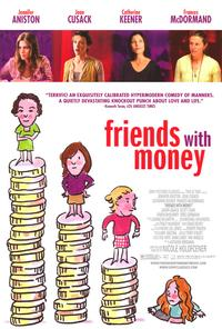 Friends with Money - 27 x 40 Movie Poster - Style B