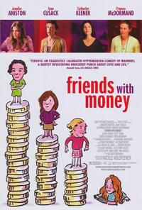 Friends with Money - 43 x 62 Movie Poster - Bus Shelter Style B