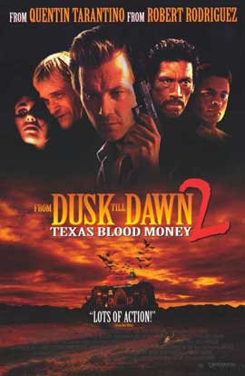 From Dusk Till Dawn 2: Texas Blood Money - 11 x 17 Movie Poster - Style A