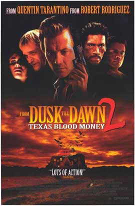 From Dusk Till Dawn 2: Texas Blood Money - 27 x 40 Movie Poster - Style A