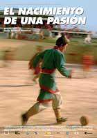 Futbol, el nacimiento de una pasion - 11 x 17 Movie Poster - Spanish Style A