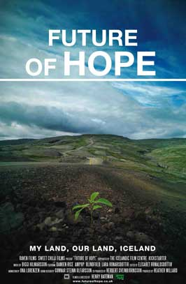 Future of Hope - 11 x 17 Movie Poster - UK Style A