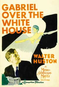 Gabriel Over the White House - 11 x 17 Movie Poster - Style A