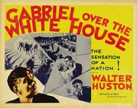 Gabriel Over the White House - 22 x 28 Movie Poster - Half Sheet Style A
