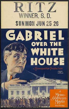 Gabriel Over the White House - 11 x 17 Movie Poster - Style B