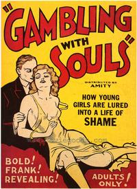 Gambling With Souls - 43 x 62 Movie Poster - Bus Shelter Style A