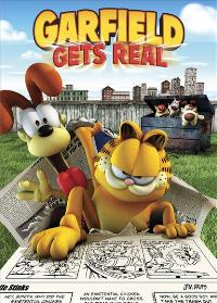 Garfield Gets Real - 43 x 62 Movie Poster - Bus Shelter Style A