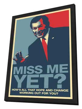 George Bush - 11x17 Political Poster - Rare George Bush - Miss Me Yet? - Vector Poster - in Deluxe Wood Frame