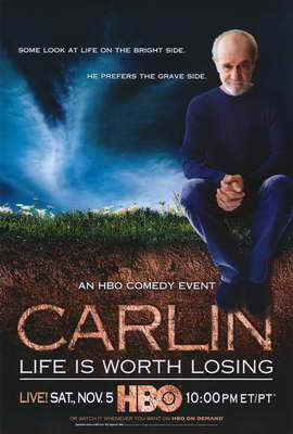 George Carlin: Life Is Worth Losing - 27 x 40 Movie Poster - Style A