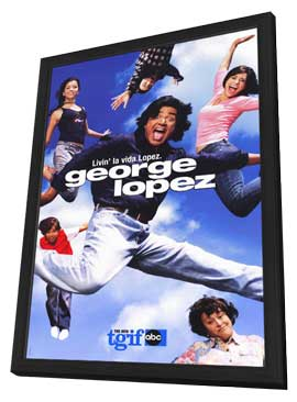 George Lopez - 27 x 40 TV Poster - Style A - in Deluxe Wood Frame