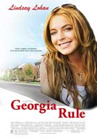 Georgia Rule - 11 x 17 Movie Poster - Style B