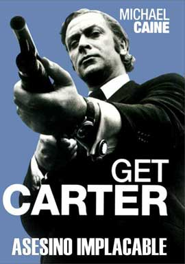 Get Carter - 11 x 17 Movie Poster - Spanish Style A
