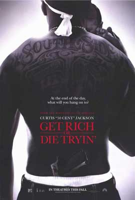 Get Rich or Die Tryin' - 11 x 17 Movie Poster - Style A